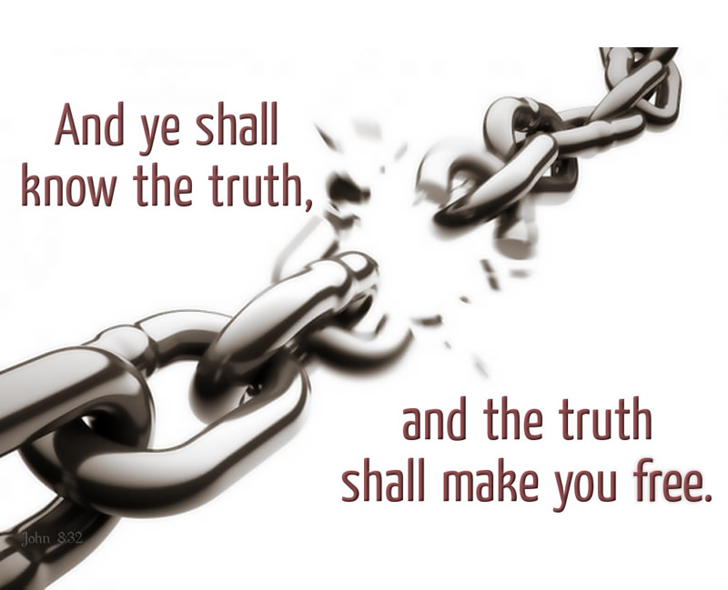 The Truth shall set you Free!